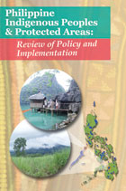 Philippine Indigenous Peoples and Protected Areas: Review of Policy and Implementation